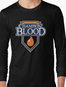 Champion Blood Shirt (Clean) Long Sleeve T-Shirt