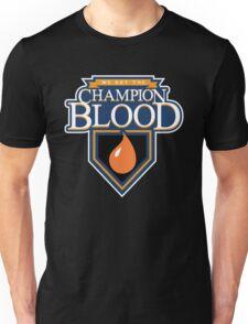 Champion Blood Shirt (Clean) Unisex T-Shirt
