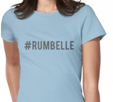 #Rumbelle Womens Fitted T-Shirt
