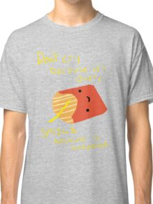 Fries Make Me Smile Classic T-Shirt