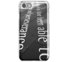 Fortitude and perseverance iPhone Case/Skin