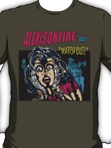WATCH OUT! T-Shirt