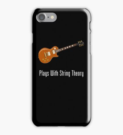 Plays With String Theory - Guitar Version iPhone Case/Skin