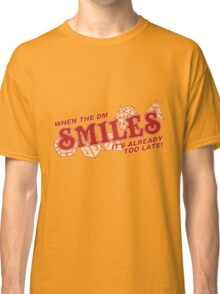 When the DM Smiles Classic T-Shirt