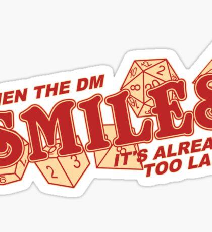 When the DM Smiles Sticker