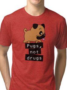 Little Pugs Not Drugs Tri-blend T-Shirt