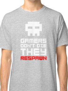 Pixel Skull Gamers Don't Die Classic T-Shirt
