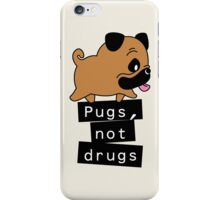 Little Pugs Not Drugs iPhone Case/Skin