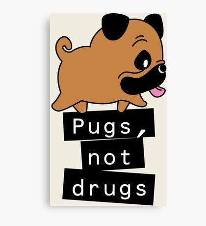 Little Pugs Not Drugs Canvas Print