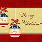 Peace and Joy Patriotic Ornaments Card by xgdesignsnyc