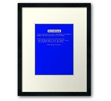 BSOD (Blue Screen of Death) Windows shirt Framed Print