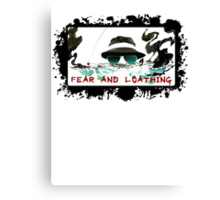 Fear and Loathing Canvas Print