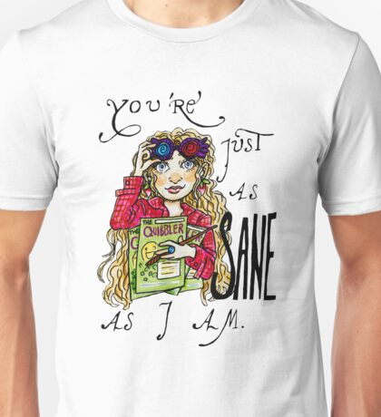 Just as Sane Marker Drawing Unisex T-Shirt