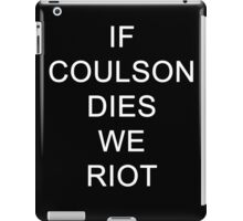 If Coulson dies iPad Case/Skin