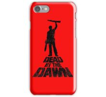 DEAD BY THE DAWN iPhone Case/Skin