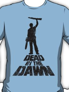 DEAD BY THE DAWN T-Shirt