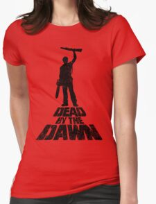 DEAD BY THE DAWN Womens Fitted T-Shirt