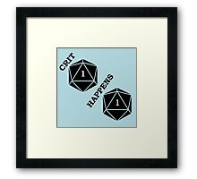 Dungeons and Dragons: Crit Happens Framed Print