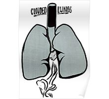 Clouded Lungs Poster