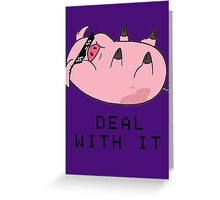 DEAL WITH WADDLES Greeting Card