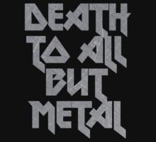Death to All But Metal | Unisex T-Shirt