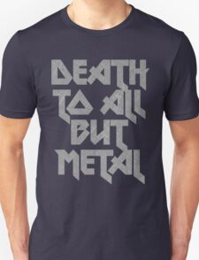 Death to All But Metal T-Shirt