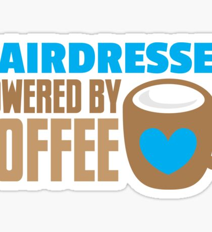 HAIRDRESSER powered by coffee Sticker