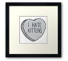 I HATE KITTENS Framed Print