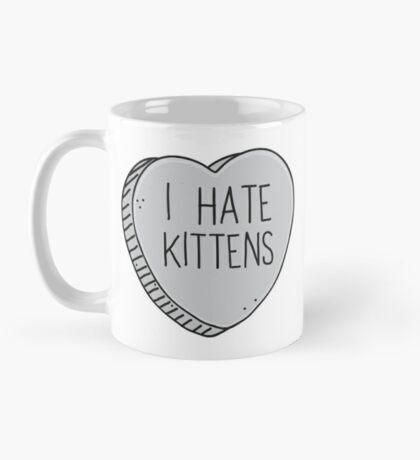I HATE KITTENS Mug