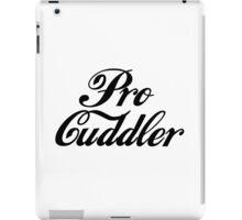 Pro Cuddler iPad Case/Skin