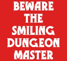 Beware the Smiling Dungeon Master Kids Clothes