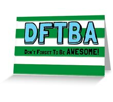 DFTBA! Greeting Card