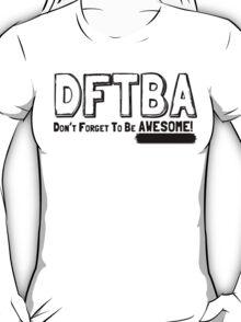DFTBA! T-Shirt