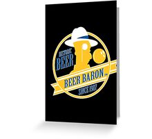 Beer Baron Greeting Card