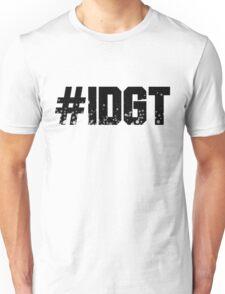 #IDGT Unisex T-Shirt
