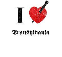 I love Transylvania (black eroded font) Photographic Print