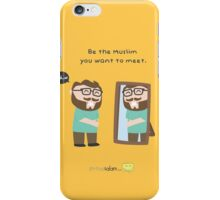 The Muslim you want to meet. iPhone Case/Skin
