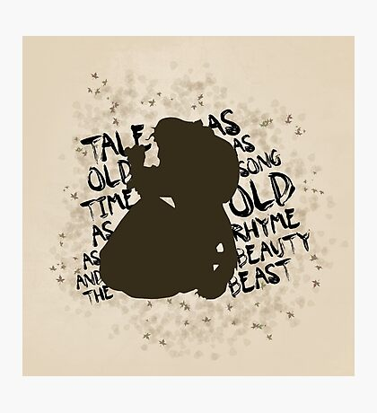 Tale as old as time... (Brown) Photographic Print