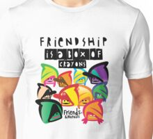 Friendship Is A Box of Crayons Unisex T-Shirt