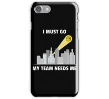 My Basketball Team Needs Me iPhone Case/Skin