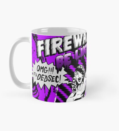 WATCH_DOGS 2 - DedSec (Firewalls Be Like...) Mug