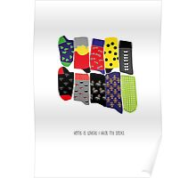 Home is where I have my socks... Poster