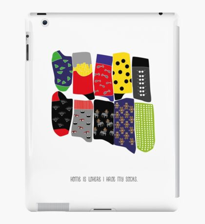 Home is where I have my socks... iPad Case/Skin