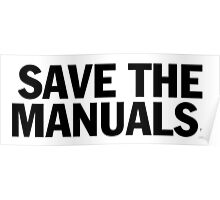 Save the manuals T-shirt. Limited edition design! Poster