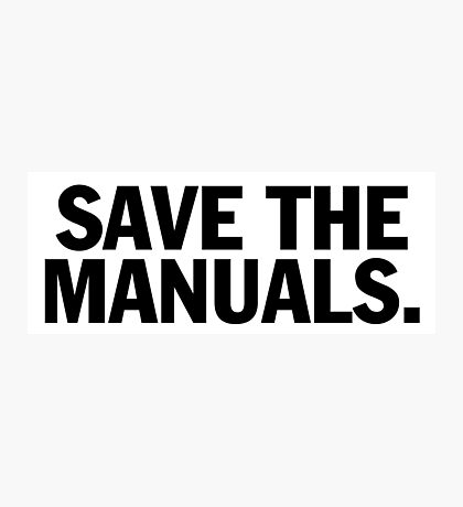 Save the manuals T-shirt. Limited edition design! Photographic Print