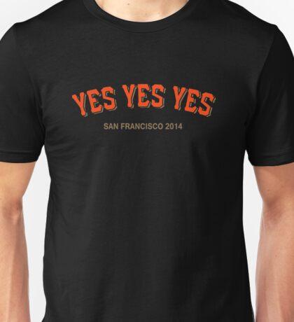 YES YES YES Unisex T-Shirt