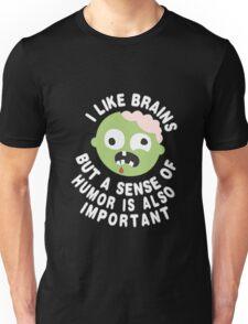 Zombie Sense Of Humor Unisex T-Shirt