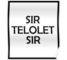 SIR TELOLET SIR Poster