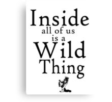Where the Wild Things Are Canvas Print