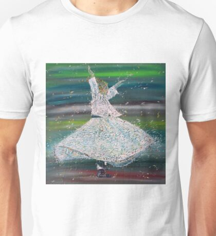 SUFI WHIRLING  - JANUARY 29,2015 Unisex T-Shirt